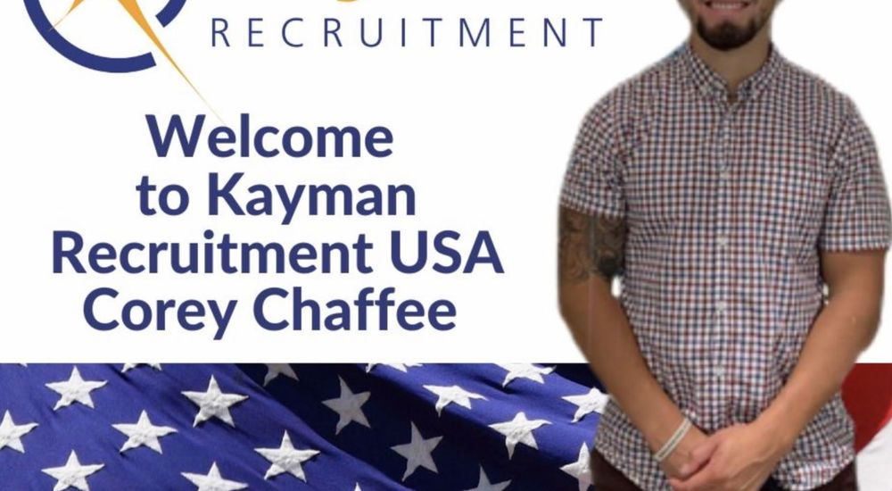 Welcome to Kayman Recruitment Corey Chaffee